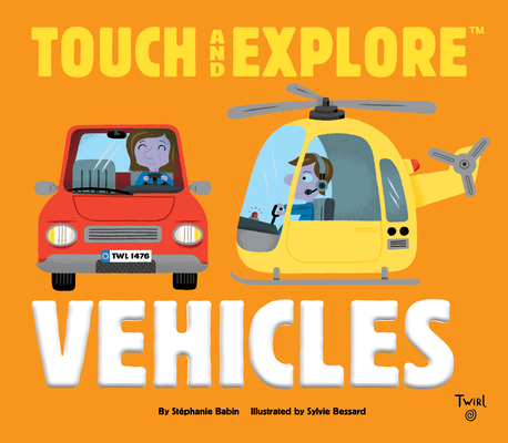 Touch and Explore: Vehicles Cover Image