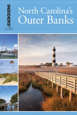 Insiders' Guide to North Carolina's Outer Banks Cover Image