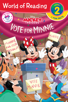 World of Reading: Minnie Vote for Minnie (Level 2 Reader plus Fun Facts) Cover Image