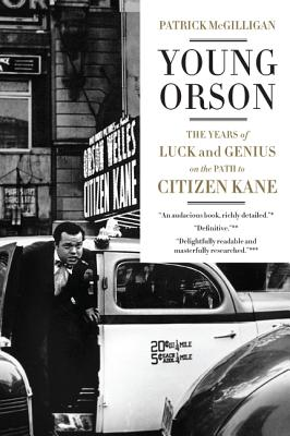 Young Orson: The Years of Luck and Genius on the Path to Citizen Kane Cover Image