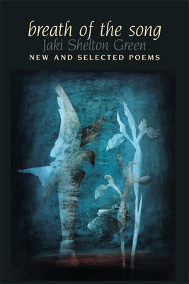 Breath of the Song: New and Selected Poems Cover Image
