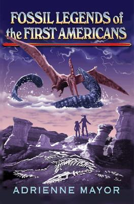 Fossil Legends of the First Americans Cover Image
