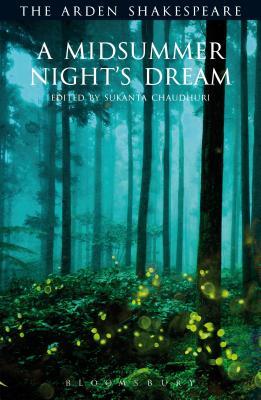 A Midsummer Night's Dream: Third Series (Arden Shakespeare Third) Cover Image