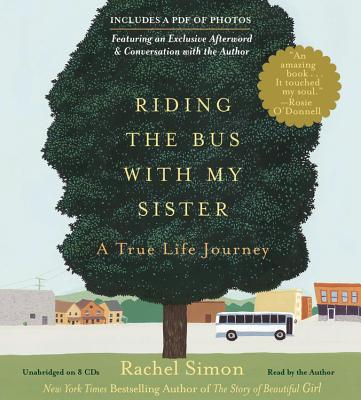 Riding the Bus with My Sister: A True Life Journey Cover Image