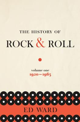The History of Rock & Roll, Volume 1: 1920-1963 Cover Image
