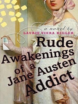 Cover for Rude Awakenings of a Jane Austen Addict