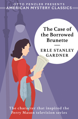 Cover for The Case of the Borrowed Brunette