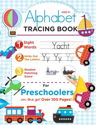 Alphabet Tracing Book for Preschoolers (on the Go!): Book to Master Alphabets, Words and Shadow Matching Game (Trace Alphabets Practice Workbook for . Cover Image