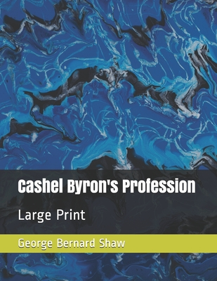 Cashel Byron's Profession: Large Print Cover Image