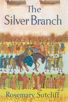 The Silver Branch Lib/E (Eagle of the Ninth #2) Cover Image