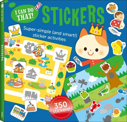 I Can Do That! Stickers: An At-home Super Simple (and Smart!) Sticker Activities Workbook Cover Image