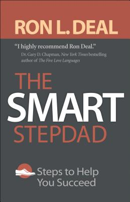 The Smart Stepdad: Steps to Help You Succeed Cover Image