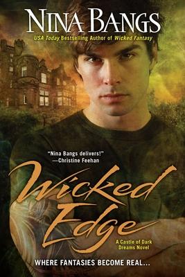 Cover for Wicked Edge (Castle of Dark Dreams #4)