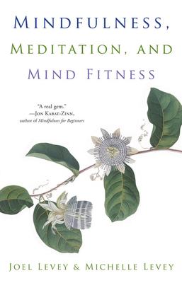 Mindfulness, Meditation, and Mind Fitness Cover Image