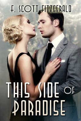 This Side of Paradise: (starbooks Classics Editions) Cover Image