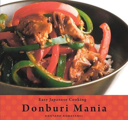 Easy Japanese Cooking: Donburi Mania Cover Image