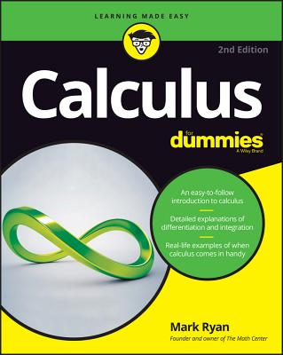 Calculus for Dummies (For Dummies (Lifestyle)) Cover Image
