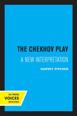 The Chekhov Play: A New Interpretation Cover Image