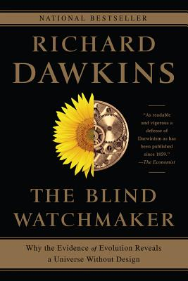 The Blind Watchmaker: Why the Evidence of Evolution Reveals a Universe without Design Cover Image