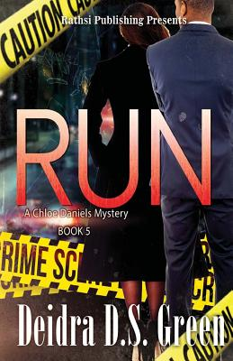 Run: : The 5th installment in The Chloe Daniels Mysteries Cover Image