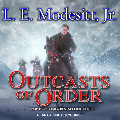 Outcasts of Order (Saga of Recluce #20) Cover Image