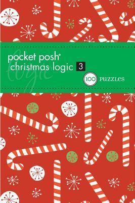 Pocket Posh Christmas Logic 3: 100 Puzzles Cover Image