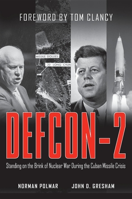 Defcon-2: Standing on the Brink of Nuclear War During the Cuban Missile Crisis Cover Image