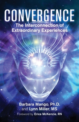 Convergence: The Interconnection of Extraordinary Experiences Cover Image