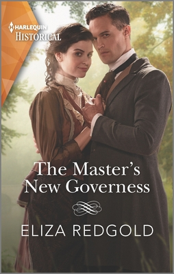The Master's New Governess (Harlequin Historical) Cover Image