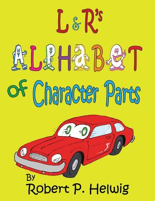 L & R's Alphabet of Character Parts Cover Image