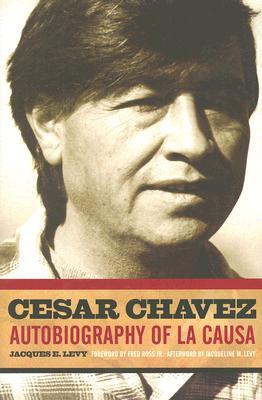 Cesar Chavez: Autobiography of La Causa Cover Image