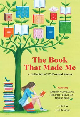 The Book that Made Me: A Collection of 32 Personal Stories. Cover Image
