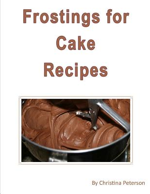 Frosting Cake Recipes: Separate note page for 25 different titles for comments, Cover Image