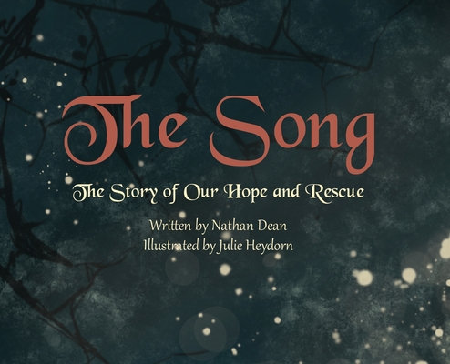 The Song: The Story of Our Hope and Rescue Cover Image