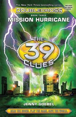 Mission Hurricane (39 Clues: Doublecross, Book 3) (The 39 Clues: Doublecross #3) Cover Image