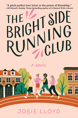 The Bright Side Running Club: A novel of breast cancer, best friends, and jogging for your life. Cover Image