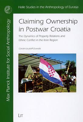 Cover for Claiming Ownership in Postwar Croatia