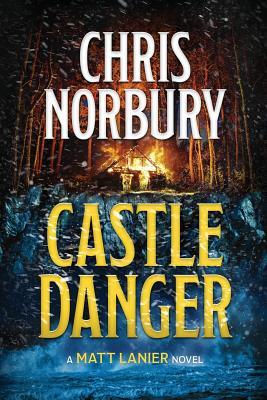 Cover for CASTLE DANGER (Matt Lanier, #2)