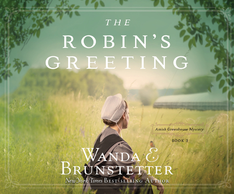 The Robin's Greeting (Amish Greenhouse Mystery #3) Cover Image