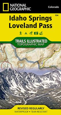 Idaho Springs, Loveland Pass (National Geographic Maps: Trails Illustrated #104) Cover Image