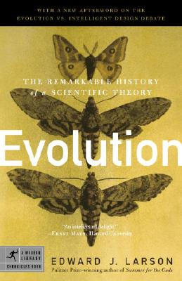 Evolution: The Remarkable History of a Scientific Theory Cover Image