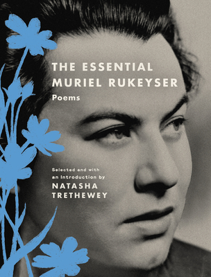 The Essential Muriel Rukeyser: Poems Cover Image