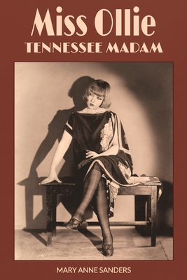 Miss Ollie: Tennessee Madam Cover Image