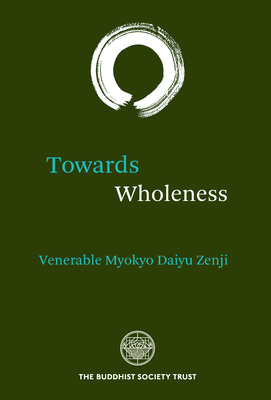 Towards Wholeness: Translations and Commentaries Cover Image