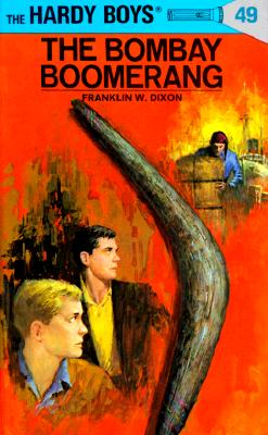 Hardy Boys 49: The Bombay Boomerang (The Hardy Boys #49) Cover Image