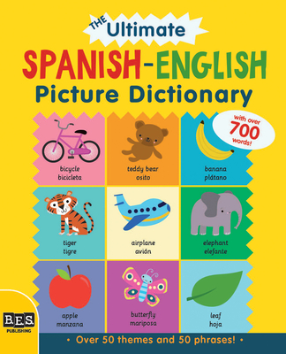 The Ultimate Spanish-English Picture Dictionary Cover Image
