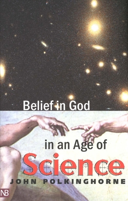 Cover for Belief in God in an Age of Science (The Terry Lectures Series)