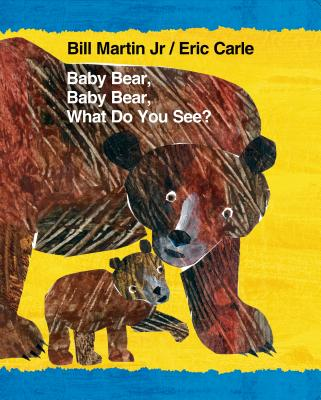 Cover for Baby Bear, Baby Bear, What Do You See? (Brown Bear and Friends)