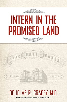 Intern in the Promised Land: Cook County Hospital Cover Image