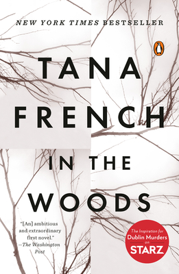 In the Woods: A Novel Cover Image